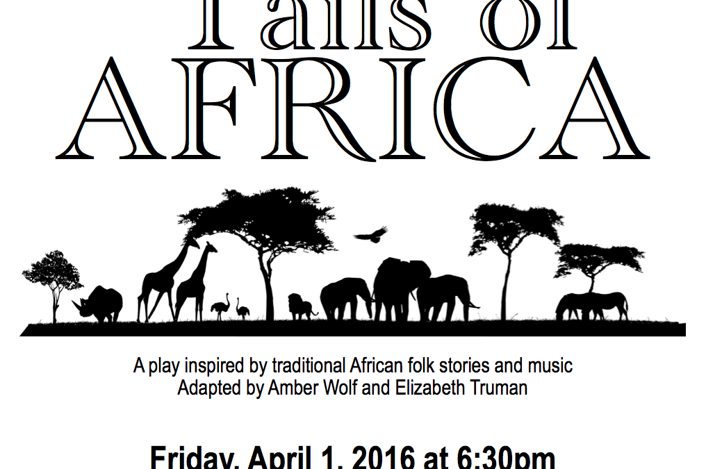 "A Northwest Montessori Play – ""Tails"" of Africa"